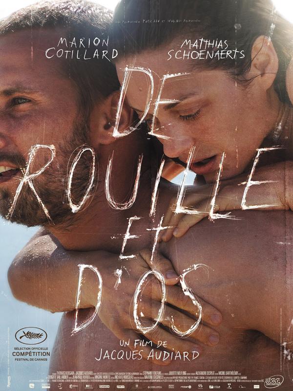 De Rouilles et D'os de Jacques Audiard