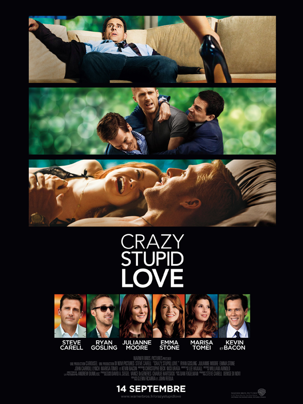 Crazy Stupid Love de Glenn Ficarra et John Requa