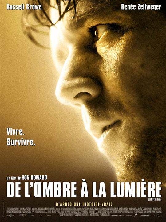 De l'ombre à la lumière (2005) de Ron Howard