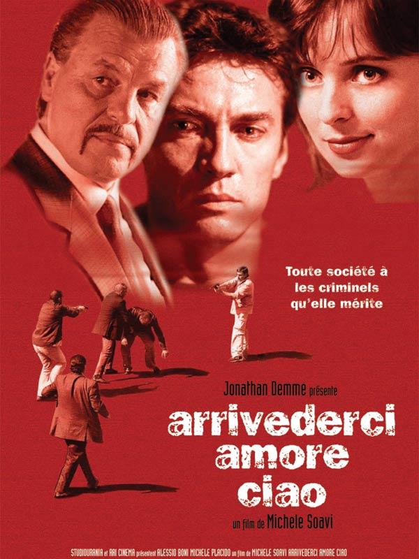 Arrivederci amore, ciao (2005) de Michele Soavi