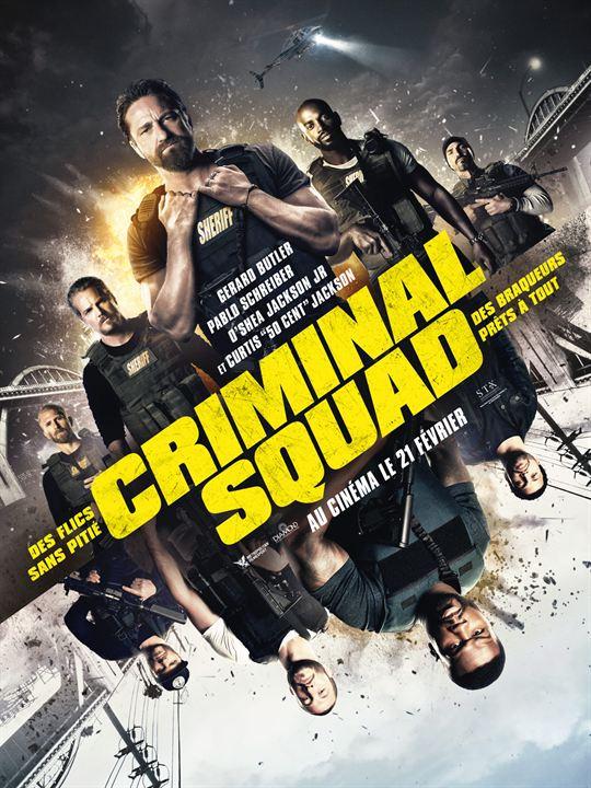 criminal squad : pourquoi il faut aller le voir