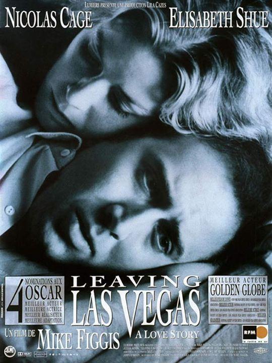 Leaving Las Vegas (1995) de Mike Figgis