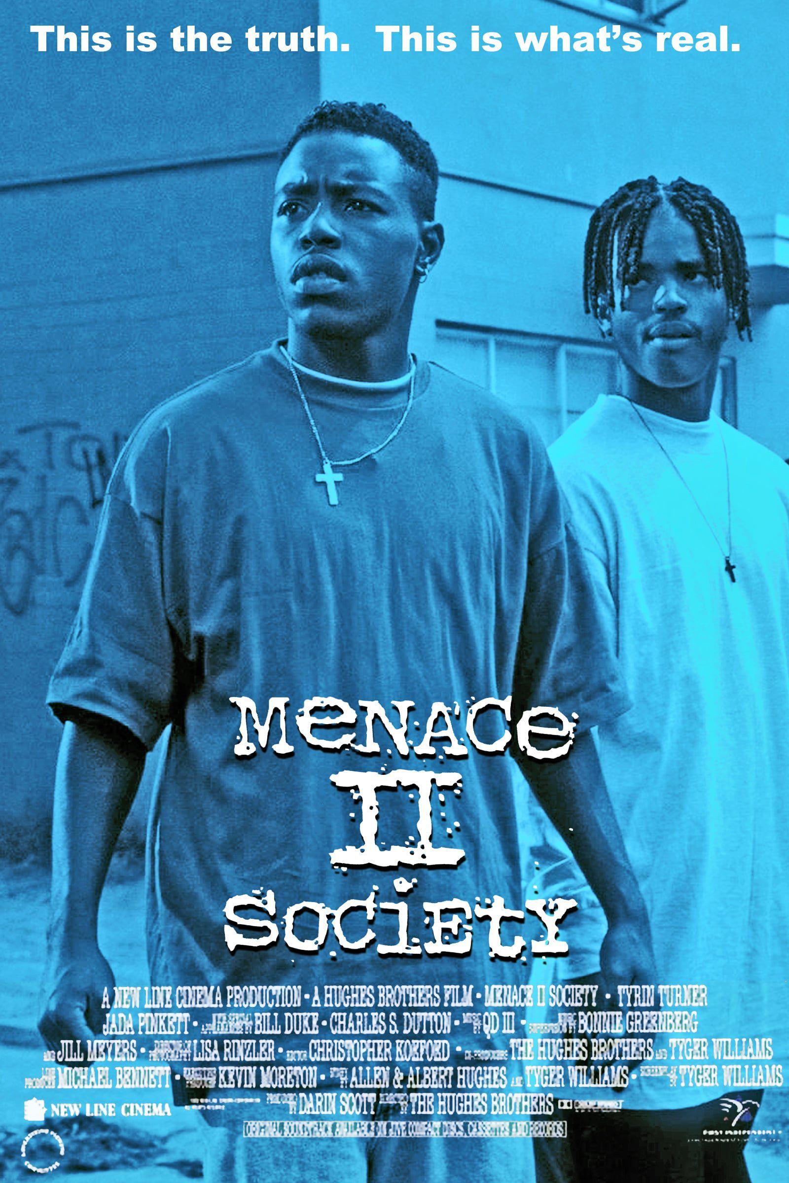 Menace II society (1993) d'Albert et Allen Hughes
