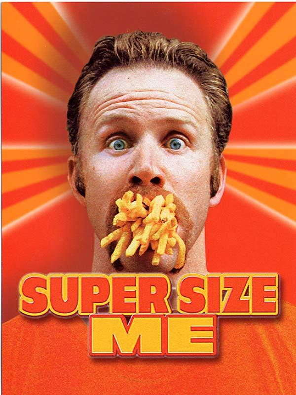 Super size me de Morgan Spurlock