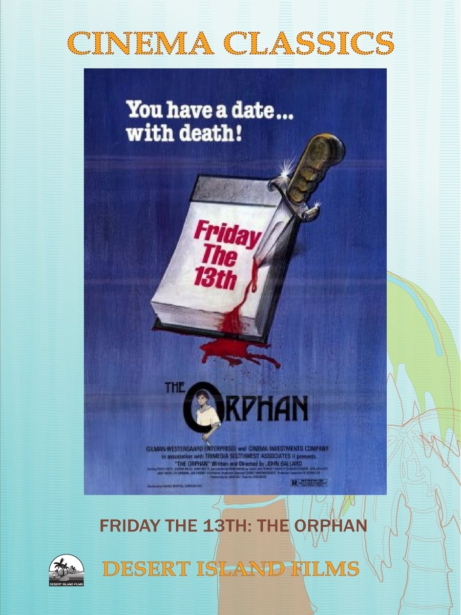Friday the 13th : The Orphan