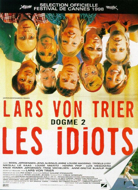 affiche de Les Idiots